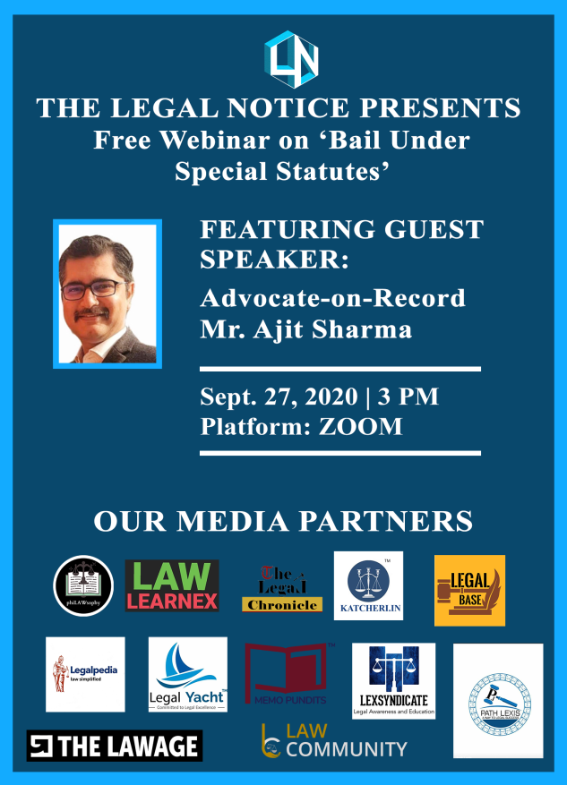"""""""Bail Under Special Statutes"""" [FREE] Webinar by The Legal Notice"""