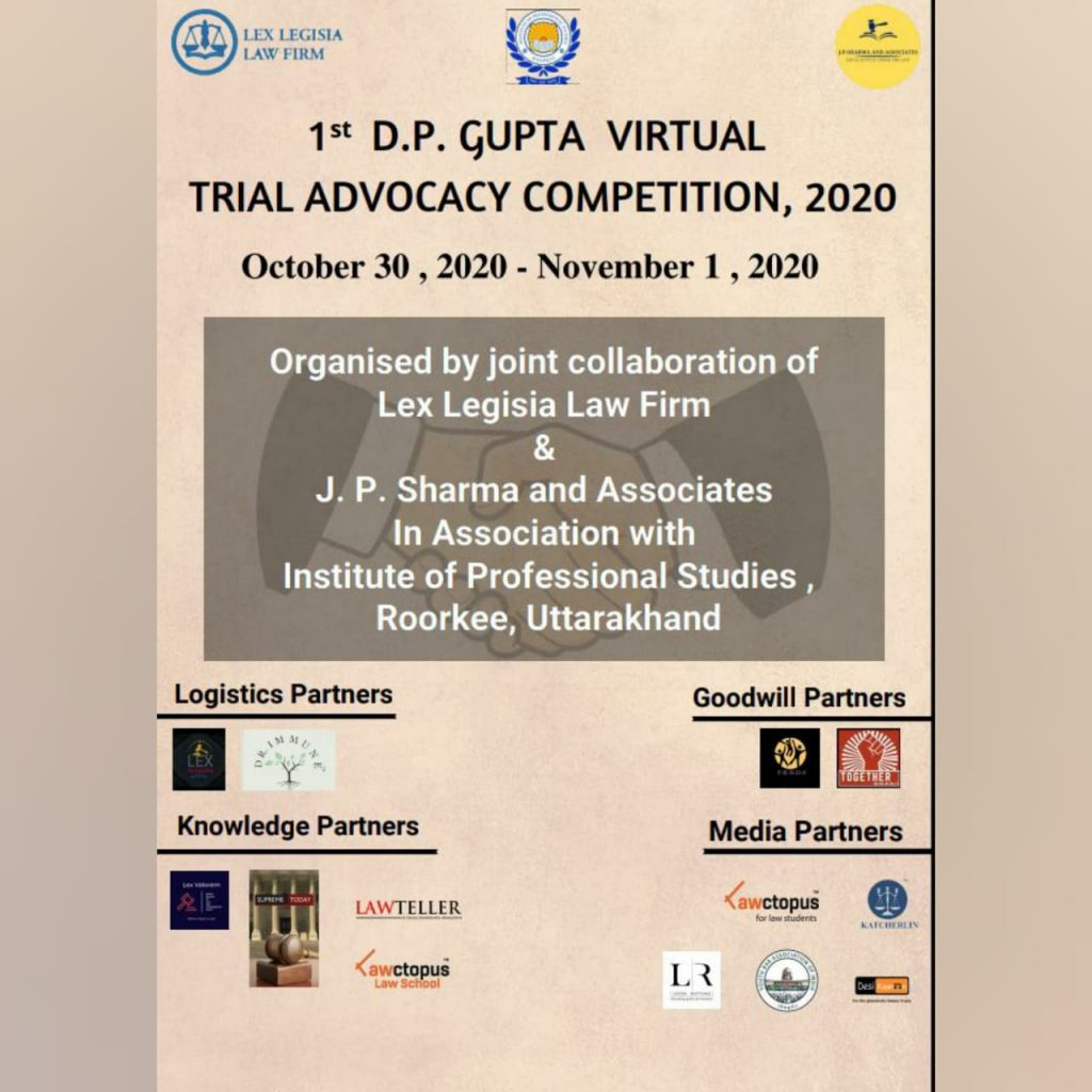 Trial Advocacy Competition by Lex Legisia and IPS, Roorkee