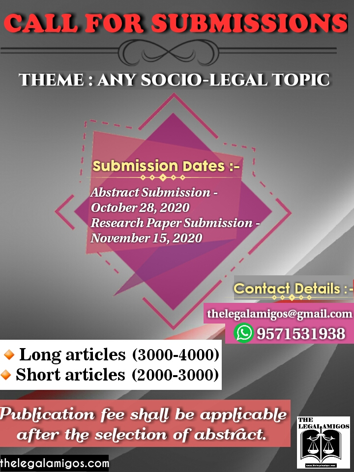 Call for submissions by The Legal Amigos