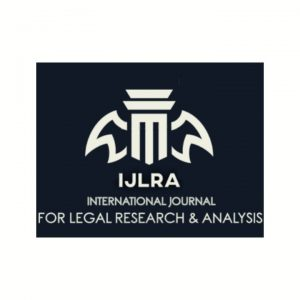 Logo of International Journal for Legal Research and Analysis