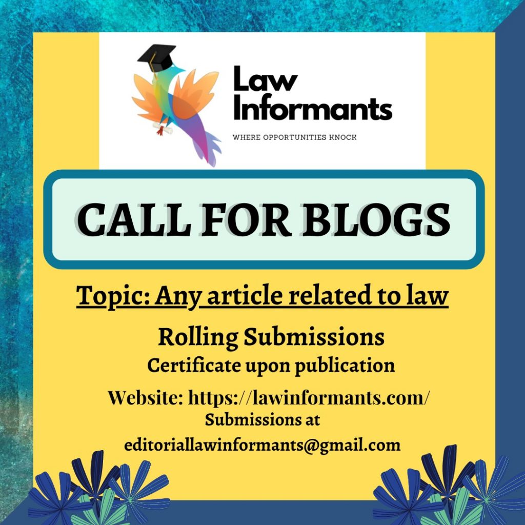 Call for Blogs by Law Informants