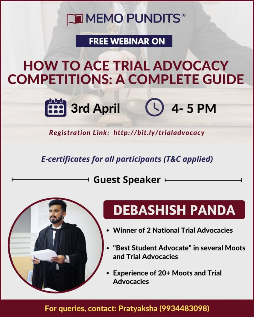 A Complete Guide on How to Ace any Trial Advocacy Competition