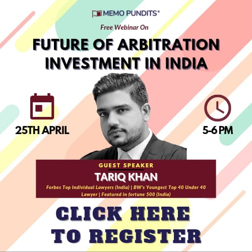 Future of Arbitration Investment in India Feat. Tariq Khan