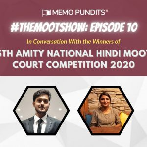 #TheMootShow10: In conversation with the winners of the 5th Amity National Hindi Moot Court Competition